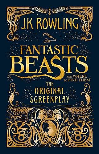 J. K. Rowling Fantastic beasts and where to