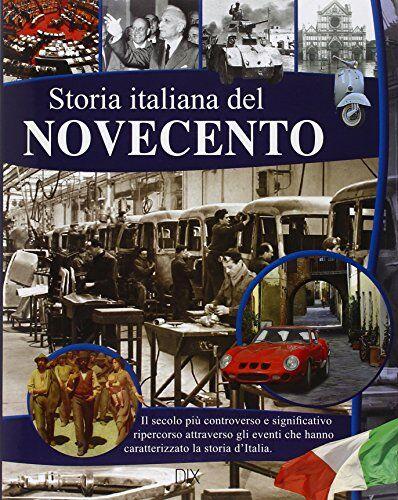 Aa.vv. Storia italiana del Novecento