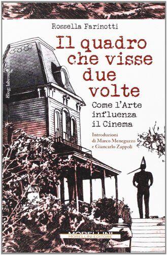 Rossella Farinotti Il quadro che visse due