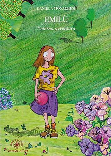 Daniela Monachesi Emilù, l'eterna avventura