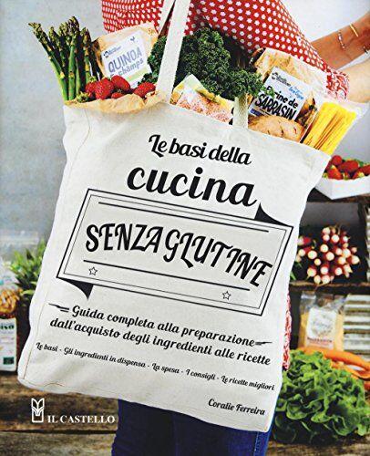Coralie Ferreira Le basi della cucina senza