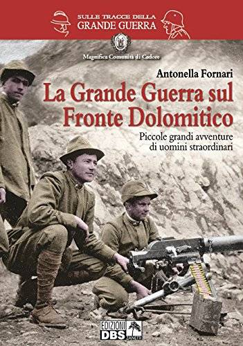 Antonella Fornari La grande guerra sul fronte