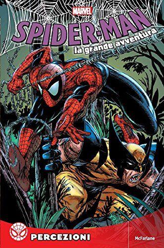 AA.VV. Spider-Man La Grande Avventura 16 -