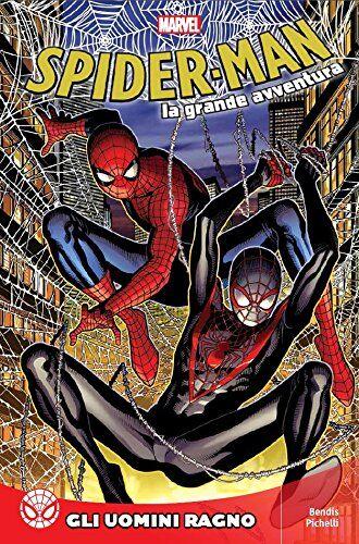 AA.VV. Spider-Man La Grande Avventura 10 - Gli