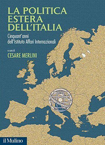 Dell La politica estera dell'Italia.