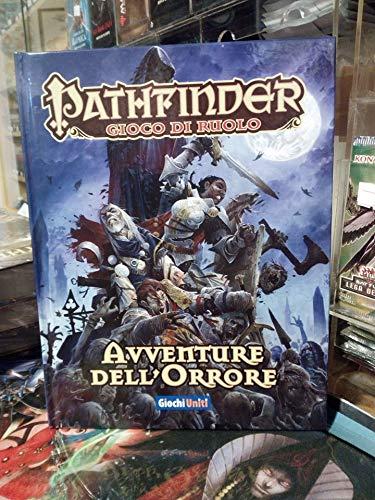 Giochi Uniti Pathfinder-Avventure dell'Orrore,