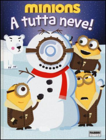 A tutta neve! Minions ISBN:9788891517357