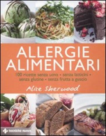 Alice Sherwood Allergie alimentari. 100