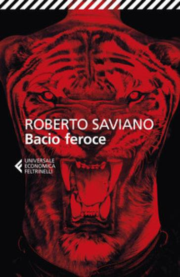 Roberto Saviano Bacio feroce ISBN:9788807891663