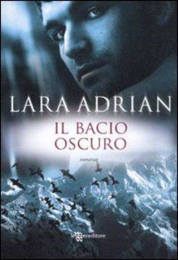 Lara Adrian Bacio oscuro ISBN:9788865081341