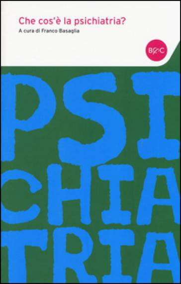 Che cos'è la psichiatria? ISBN:9788868521028