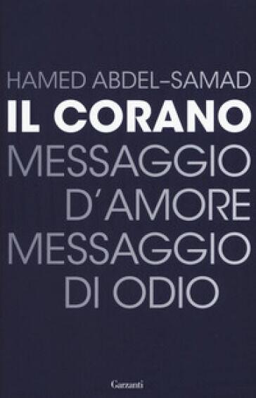 Hamed Abdel Samad Il Corano. Messaggio