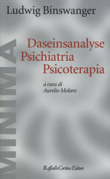 Ludwig Binswanger Daseinsanalyse psichiatria