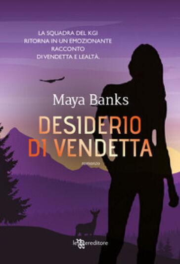 Maya Banks Desiderio di vendetta