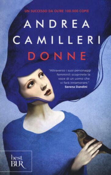 Andrea Camilleri Donne ISBN:9788817093187