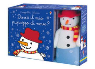 Fiona Watt Dov'e' il mio pupazzo di neve?