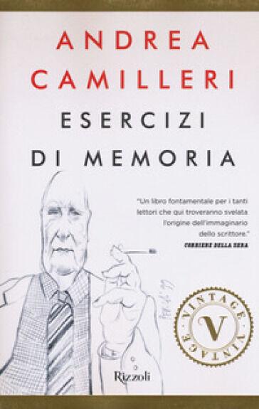 Andrea Camilleri Esercizi di memoria