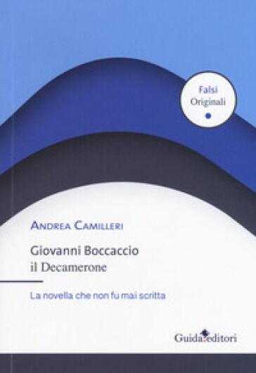 Andrea Camilleri Giovanni Boccaccio. Il