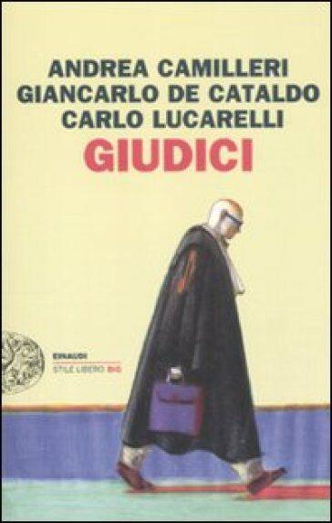 Andrea Camilleri, Giancarlo De Cataldo, Carlo