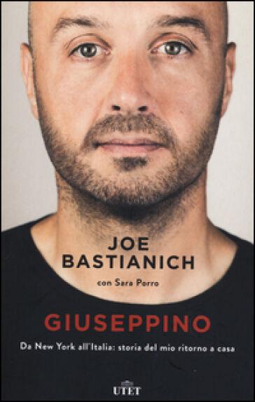 Joe Bastianich, Sara Porro Giuseppino. Da New