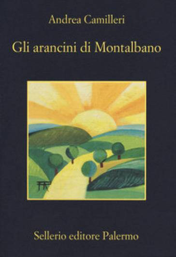 Andrea Camilleri Gli arancini di Montalbano