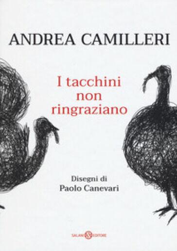 Andrea Camilleri I tacchini non ringraziano