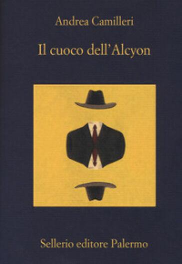 Andrea Camilleri Il cuoco dell'Alcyon