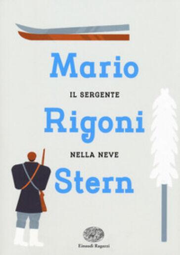 Mario Rigoni Stern Il sergente nella neve