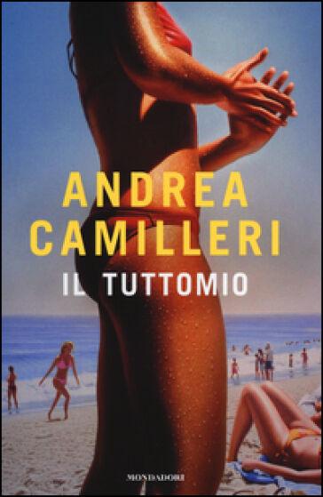 Andrea Camilleri Il tuttomio. Ediz. speciale