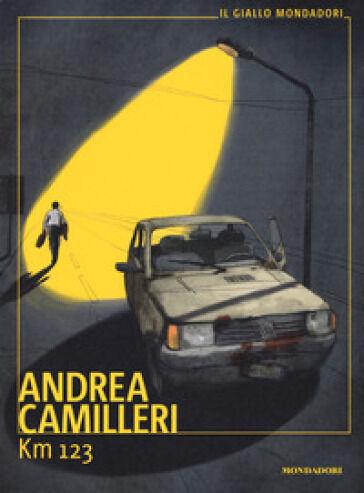 Andrea Camilleri Km 123 ISBN:9788804716372