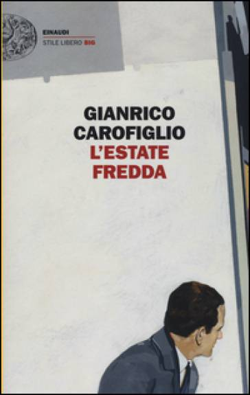 Gianrico Carofiglio L'estate fredda