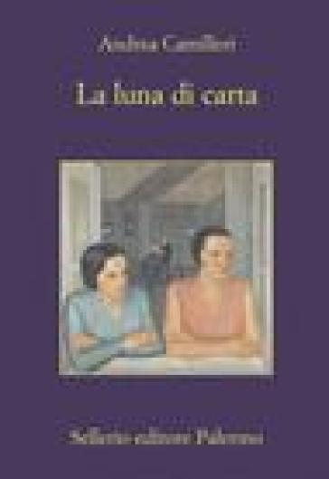 Andrea Camilleri La luna di carta