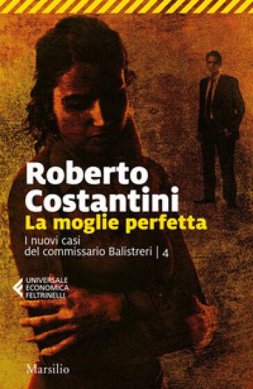 Costanzo Costantini La moglie perfetta