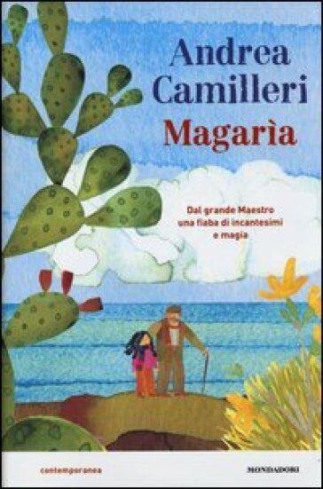 Andrea Camilleri Magarìa ISBN:9788804632023