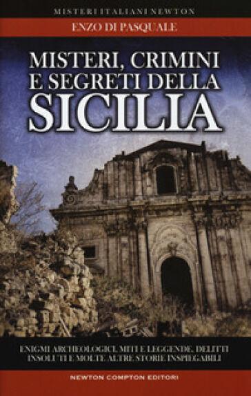 Enzo Di Pasquale Misteri, crimini e segreti