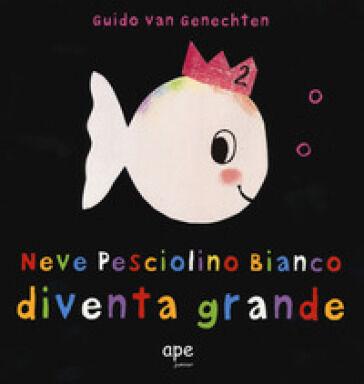 Guido Van Genechten Neve pesciolino bianco
