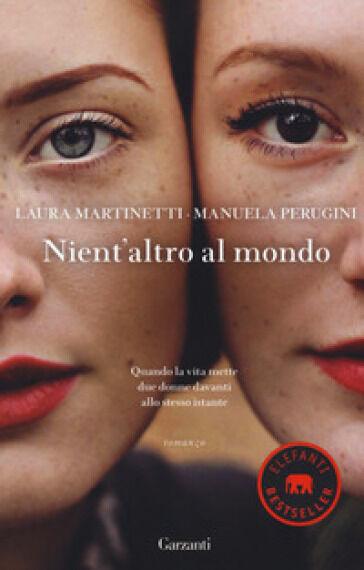 Laura Martinetti, Manuela Perugini Nient'altro
