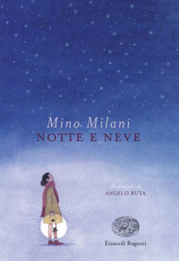 Mino Milani Notte e neve ISBN:9788866565598