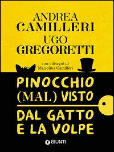 Andrea Camilleri, Ugo Gregoretti Pinocchio