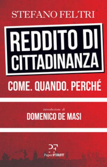 Stefano Feltri Reddito di cittadinanza. Come.