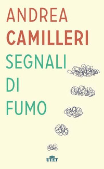 Andrea Camilleri Segnali di fumo