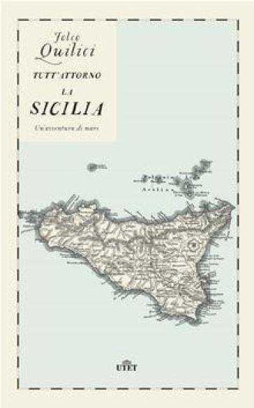 Folco Quilici Tutt'attorno la Sicilia.