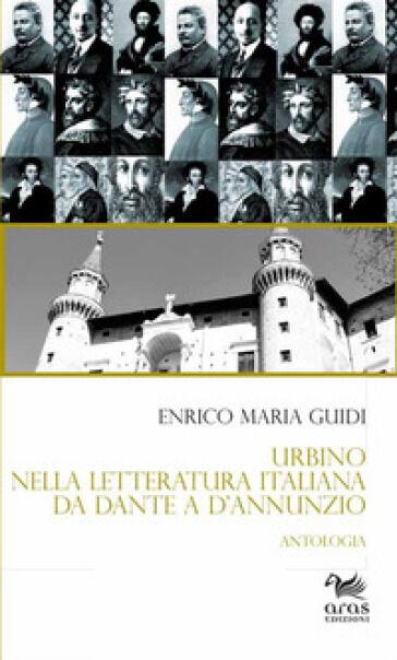 Enrico Maria Guidi Urbino nella letteratura