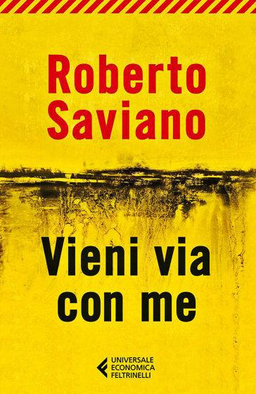 Roberto Saviano Vieni via con me