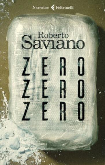 Roberto Saviano ZeroZeroZero ISBN:9788807033926