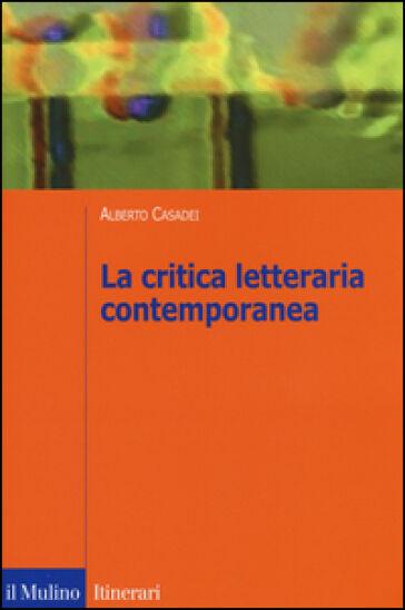 Alberto Casadei La critica letteraria