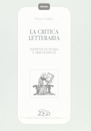 Franco Suitner La critica letteraria. Elementi