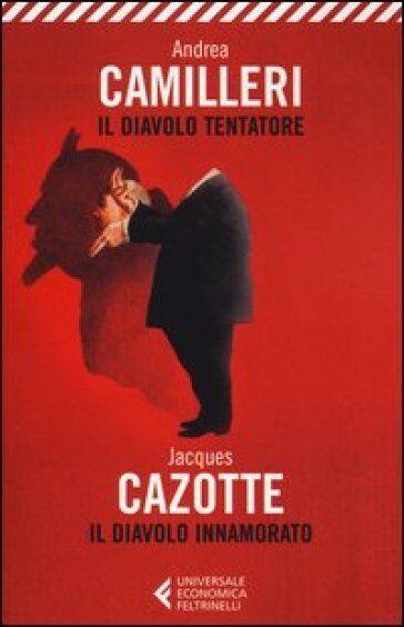 Andrea Camilleri, Jacques Cazotte Il diavolo