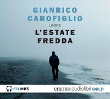 Gianrico Carofiglio L'estate fredda letta da