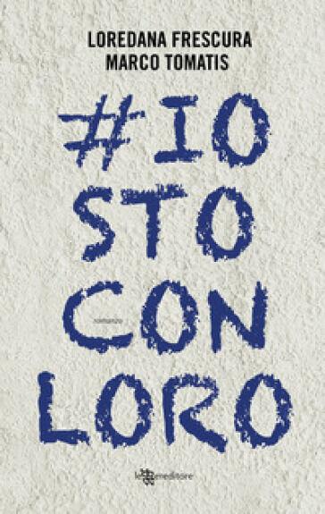 Loredana Frescura, Marco Tomatis #iostoconloro